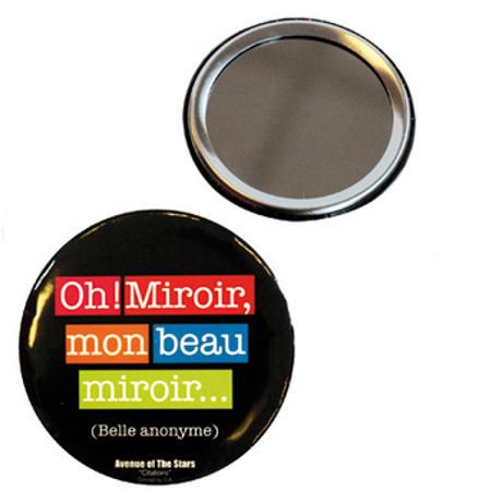 Miroir de poche citation mon beau miroir for Mon beau miroir